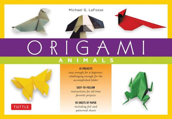 Origami Animals By LaFosse, Michael G.